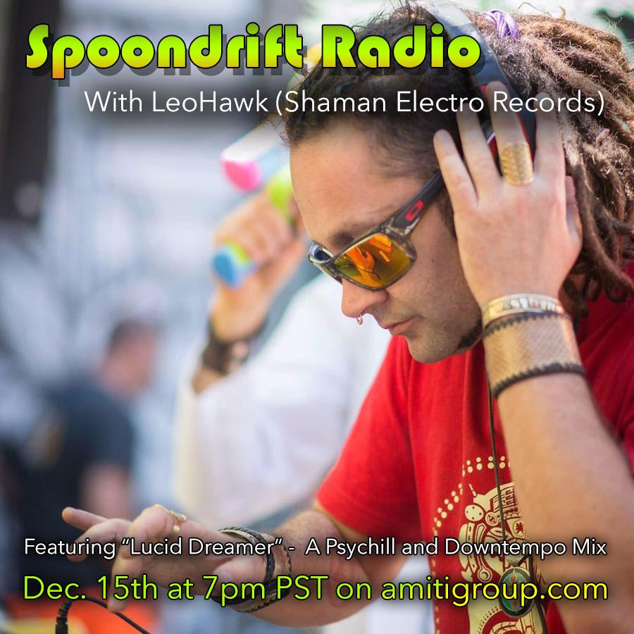 LeoHawk on Spoondrift Radio - Dec 15, 2016